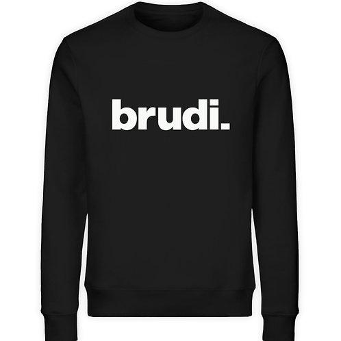 BRUDI  - Unisex Organic Sweatshirt