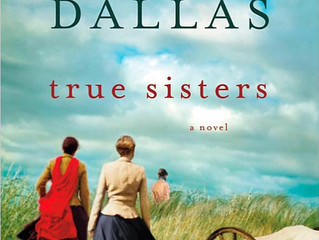 Why I Wrote True Sisters