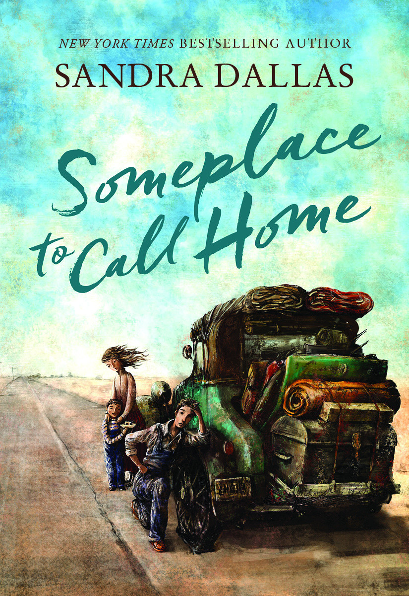 Someplace to Call Home by Sandra Dallas