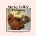 Self Saucing Sticky Toffee Pudding