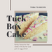 Tuck Box Cake