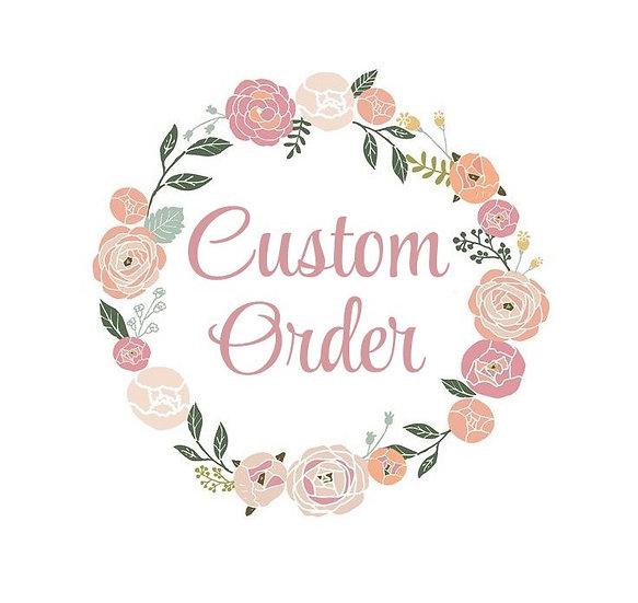 Custom Order for Allie F
