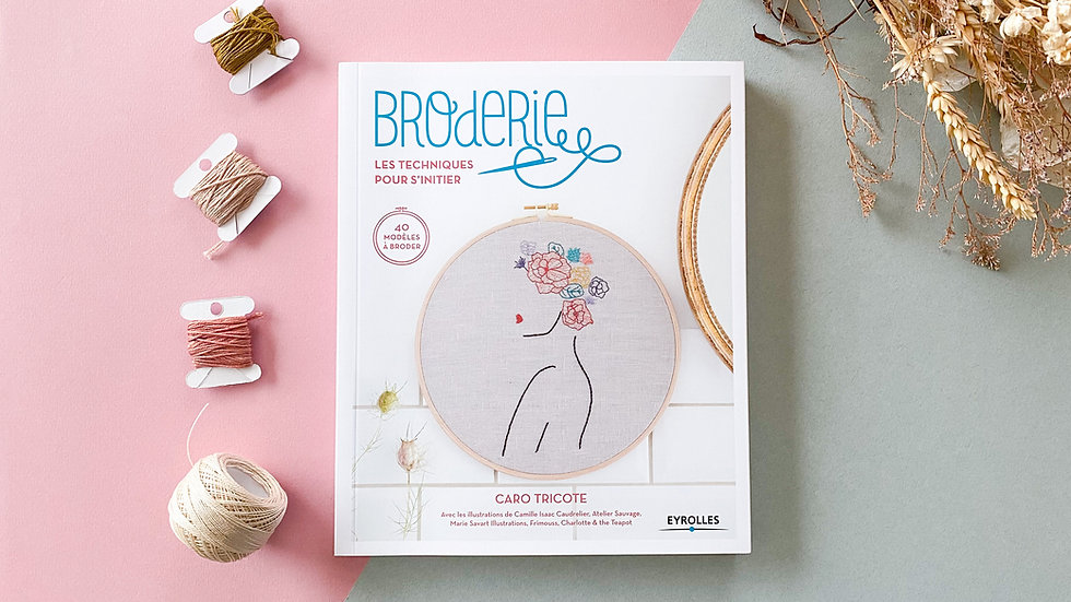 Broderie - Les techniques pour s'initier - Livre