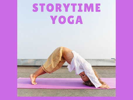 Introducing: Storytime Yoga!