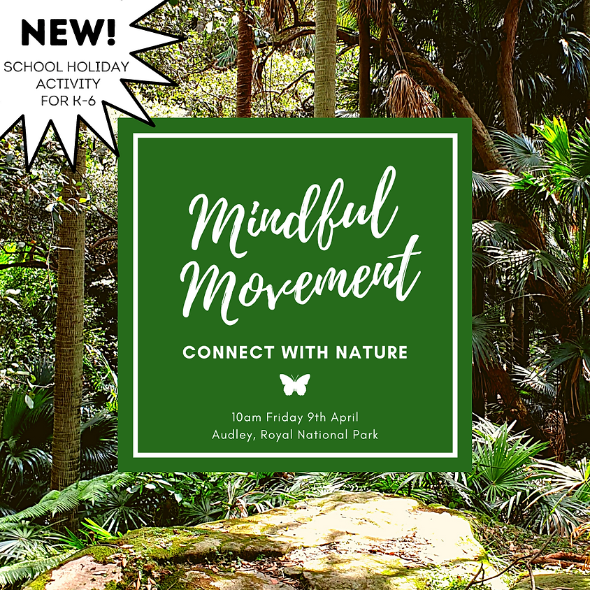Mindful Movement: Connect with Nature