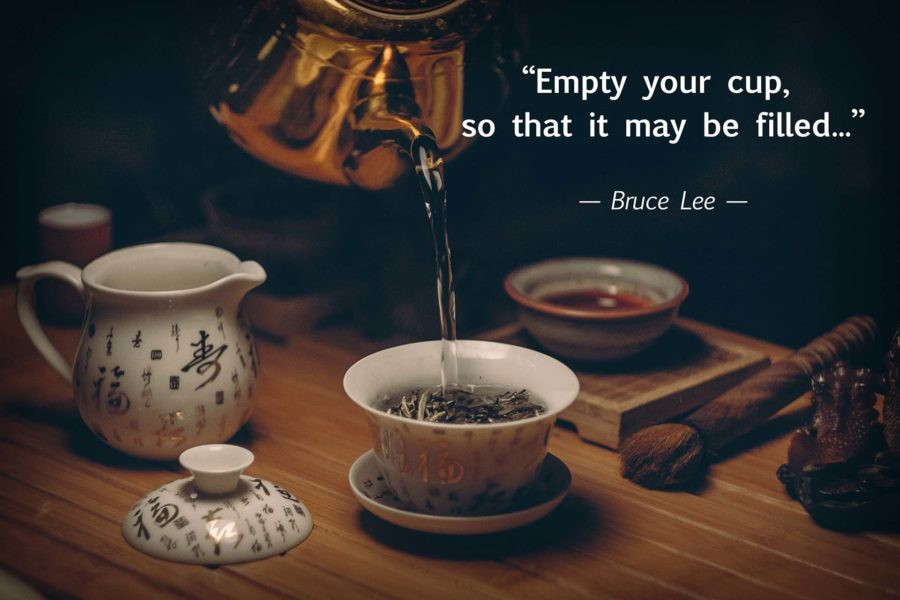 first you must empty your cup, before it can be filled