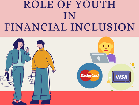 Role of Youth in Financial Inclusion