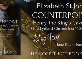 """The Coffee Pot Book Club Presents """"Counterpoint: Henry, the King's Cavalier"""" by Elizabeth St.John"""