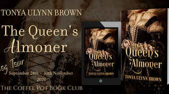 """The Coffee Pot Book Club Presents """"The Queen's Almoner"""" by Tonya Ulynn Brown"""