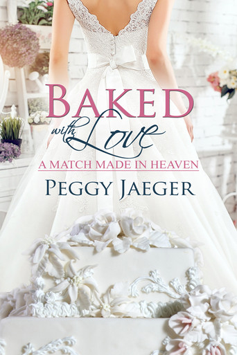 """Spotlight Cover Reveal """"Baked with Love"""" by Peggy Jaeger"""