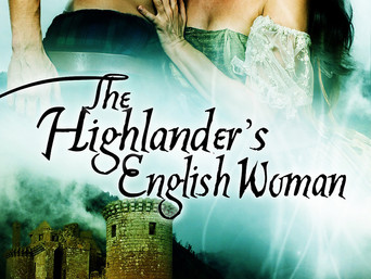 Medieval Monday | THE HIGHLANDER'S ENGLISH WOMAN by Ruth A. Casie