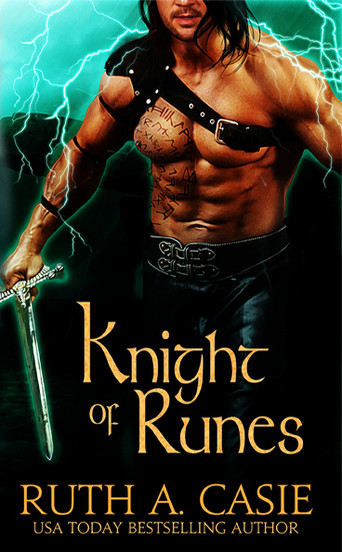 """A Legendary Tale in """"Knight of Runes,"""" by Ruth A. Casie"""