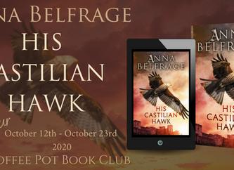 "The Coffee Pot Book Club Presents ""His Castilian Hawk"" by Anna Belfrage"