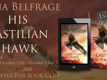 "The Coffee Pot Book Club Presents ""His Castilian Hawk"" by Anna Belfrage"