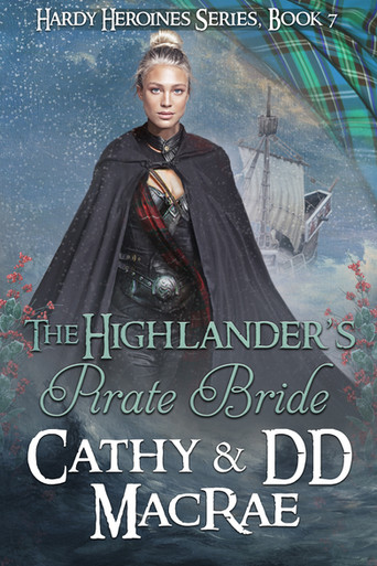 """Marriage to a Scoundrel? """"The Highlander's Pirate Bride"""" by Cathy and DD MacRae"""