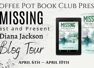 """The Coffee Pot Book Club Presents """"MISSING, Past and Present"""" by Diana Jackson"""