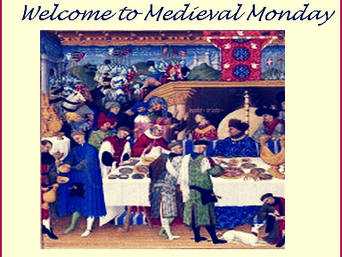 Medieval Monday Update