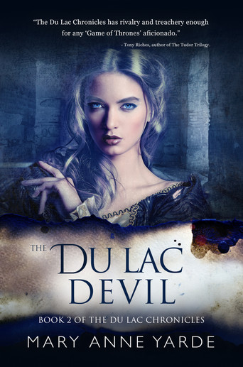 Spotlight New Release: THE DU LAC DEVIL by Mary Anne Yarde