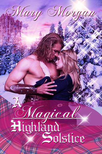 Release Day for A MAGICAL HIGHLAND SOLSTICE!