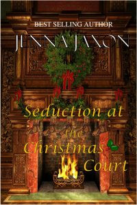Seduction at the Christmas Court by Jenna Jaxon