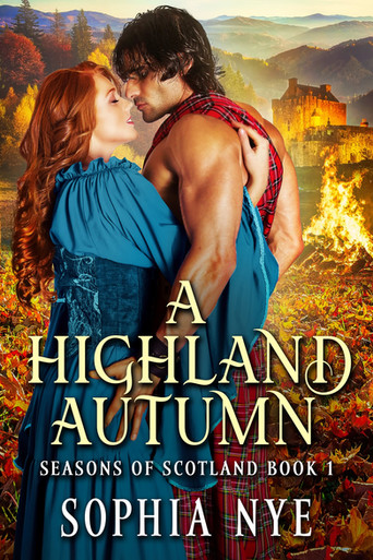 """An Unforgettable Highland Romance in """"A Highland Autumn"""" by Sophia Nye"""