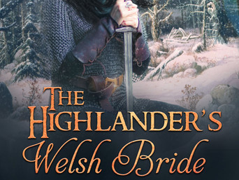 Medieval Monday | THE HIGHLANDER'S WELSH BRIDE by Cathy and DD MacRae