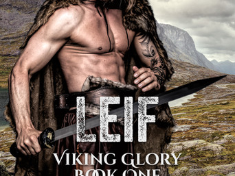 """Fate and Free Wills in """"LEIF, Viking Glory"""" by Celeste Barclay"""