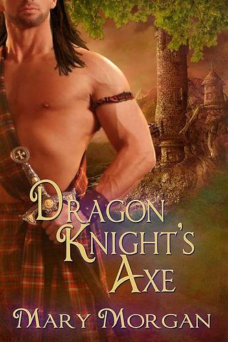 Dragon Knight's Axe by Mary Morgan