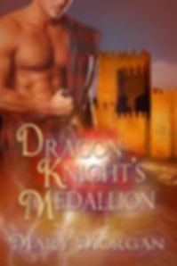 Dragon Knight's Medallion by Mary Morgan