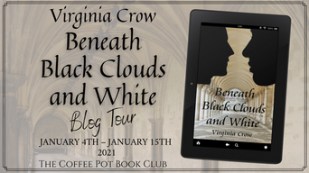 """The Coffee Pot Book Club Presents """"Beneath Black Clouds and White"""" by Virginia Crow"""