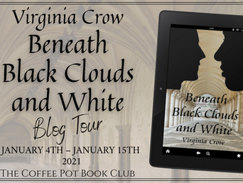 "The Coffee Pot Book Club Presents ""Beneath Black Clouds and White"" by Virginia Crow"