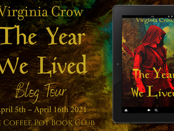 "The Coffee Pot Book Club Presents ""The Year We Lived"" by Virginia Crow"