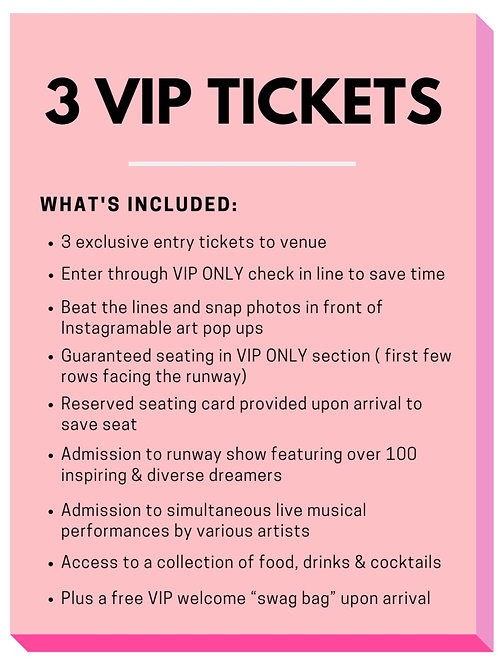 Package 1 - 3 VIP Tickets