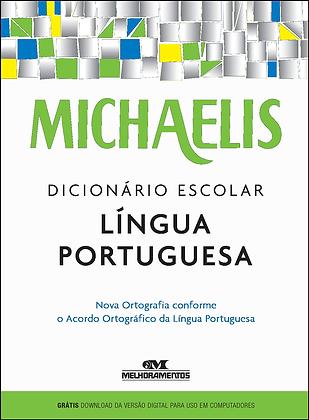 DICIONARIO ESCOLAR LINGUA PORTUGUESA MICHAELIS