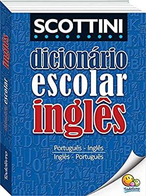 DICIONÁRIO ESCOLAR LINGUA INGLESA SCOTTINI