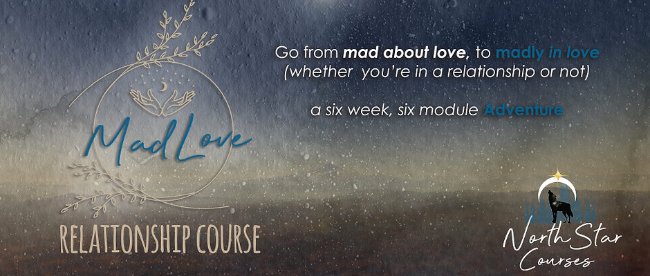 """""""Mad Love"""" Online Relationship Course"""