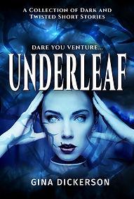Underleaf by Gina Dickerson