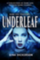 Underleaf by author Gina Dickerson