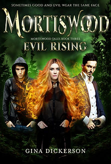 Mortiswood Evil Rising by Gina Dickerson