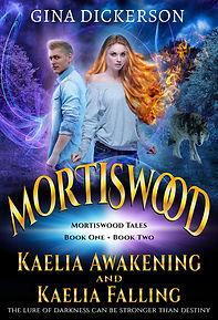 Mortiswood Kaelia Awakening by Gina Dickerson