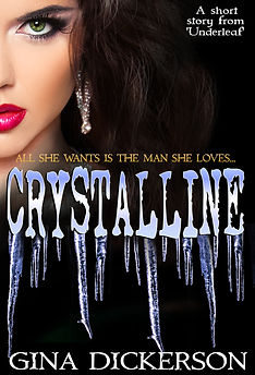 Crystalline by Gina Dickerson