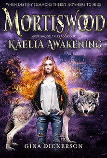 Mortiswood Kaelia Awakening by author Gina Dickerson