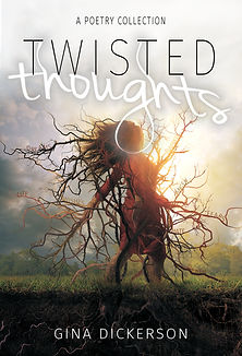 Twisted Thoughts by author Gina Dickerson
