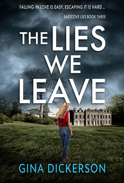 THE LIES WE LEAVE