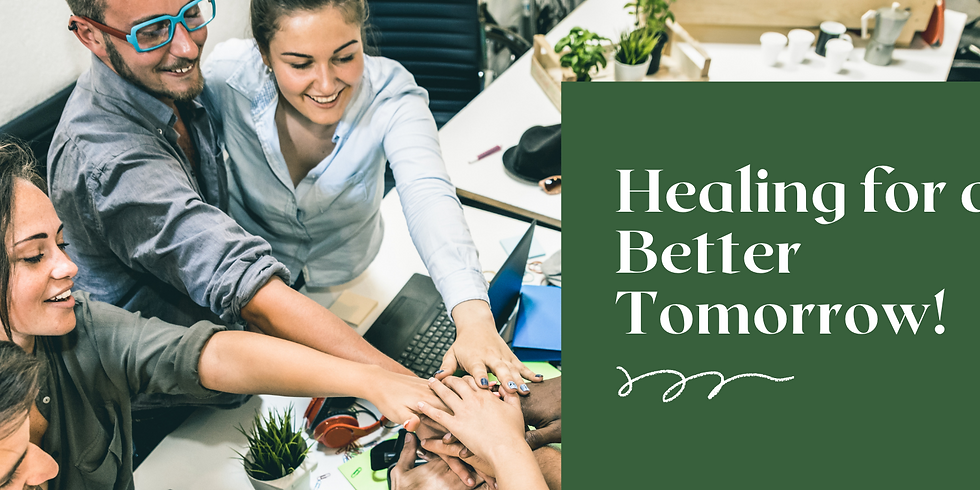 Healing for a Better Tomorrow