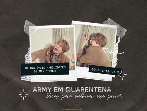 Army em Quarentena | Dicas para melhorar esse período #2