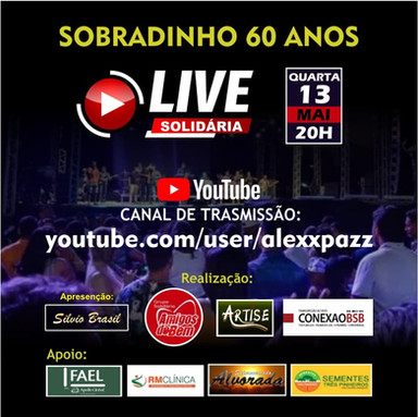 Artistas promovem Live Solidária em Homenagem ao 60° Aniversário de Sobradinho