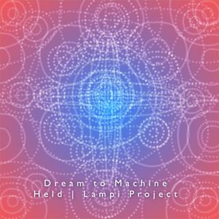 Dream to Machine | KGBeat