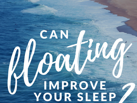 can floating improve your sleep?