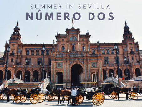 Summer in Sevilla: Post #2